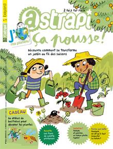 Pourquoi dit-on qu'il faut respecter la nature ? Astrapi n° 812 - 15 mars 2014